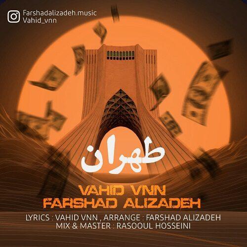 دانلود آهنگ جدید وحید وی ان ان و فرشاد علیزاده طهران