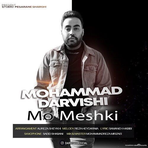 دانلود آهنگ جدید محمد درویشی مو مشکی
